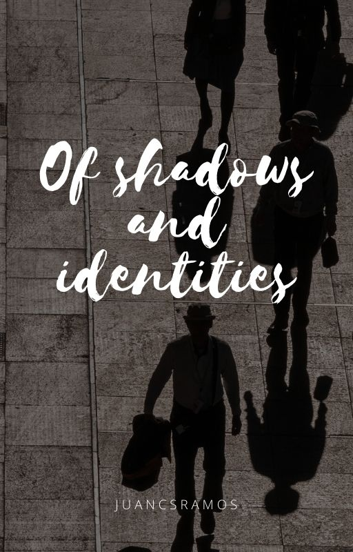 Of shadows and identities